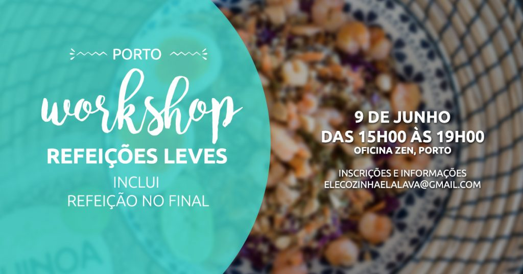 Workshop Refeições Leves – Porto